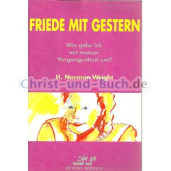 Friede mit gestern, H. Norman Wright