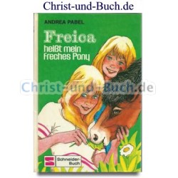 Freica heißt mein freches Pony, Andrea Pabel