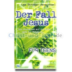 Der Fall Jesus für Teens, Lee Strobel, Jane Vogel