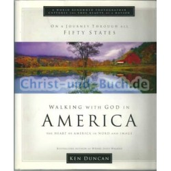 Walking with God in America - The Heart of America in Word and Image, Ken Duncan