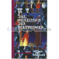 Das Geheimnis der Mayflower - William Bradford, Dave Jackson, Neta Jackson