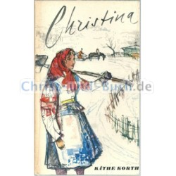 Christina, Käthe Korth