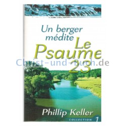 Un berger médite Le Psaume 23 Collection 1, Phillip Keller