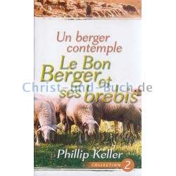 Un berger contemple Le Bon Berger et ses brebis Collection 2, Phillip Keller