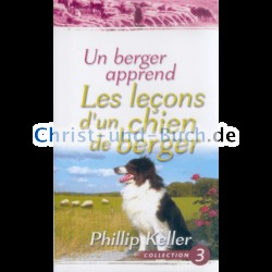 Un berger apprend Les LEÇONS d'un chien de berger Collection 3, Phillip Keller