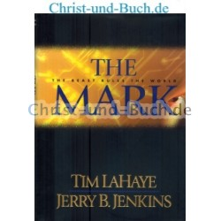 The Mark - The Beast Rules the World; Tim LaHaye; Jerry B Jenkins
