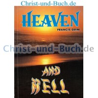 Heaven and Hell, Francis Grim