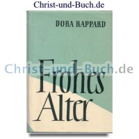 Frohes Alter, Rappard Dora
